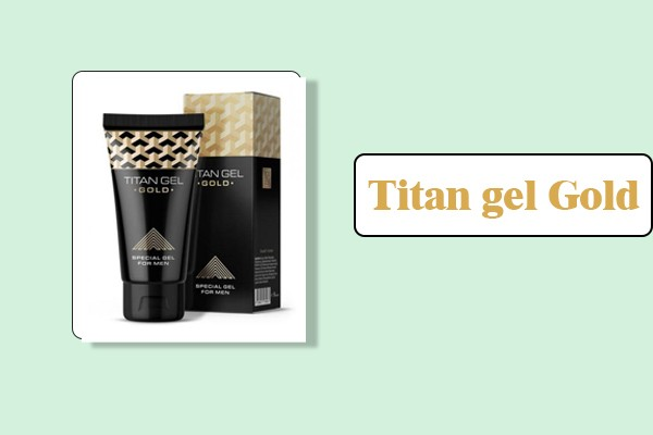 Titan gel gold.