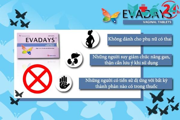 Chống chỉ định của Evadays