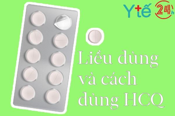 Cách dùng và liều dùng thuốc HCQ 200mg