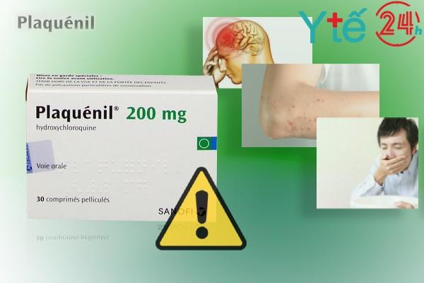 Một số tác dụng phụ của Plaquenil 200mg