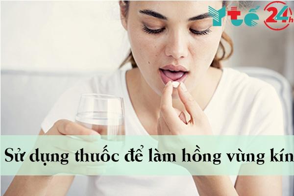 Sử dụng thuốc làm hồng vùng kín