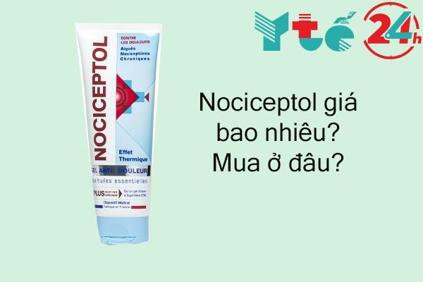Thuốc Nociceptol giá bao nhiêu?