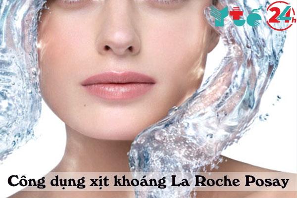 Công dụng Xịt khoáng La Roche Posay
