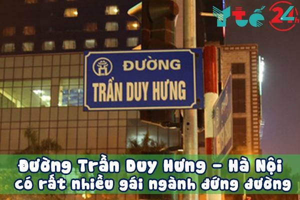 Bạn có thể tìm gái ngành ở Trần Duy Hưng - Hà Nội