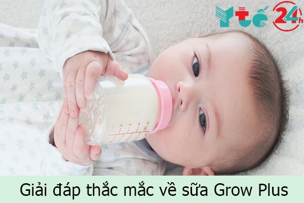Giải đáp thắc mắc về sữa Grow Plus