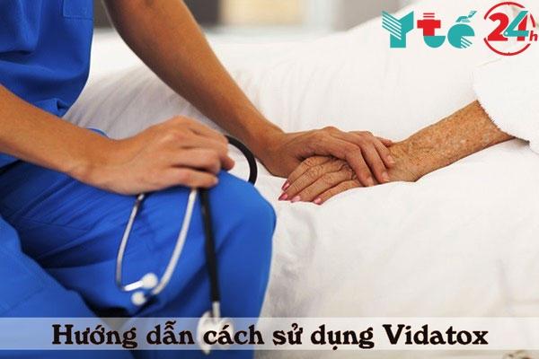 Hướng dẫn cách sử dụng Vidatox