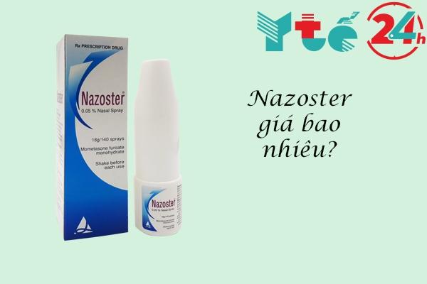 Thuốc Nazoster giá bao nhiêu?