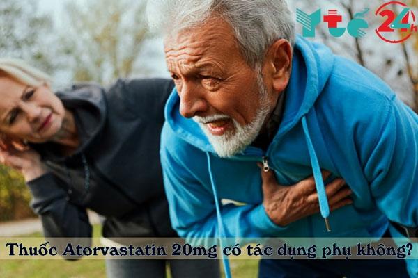 Thuốc Atorvastatin 20mg có tác dụng phụ không?