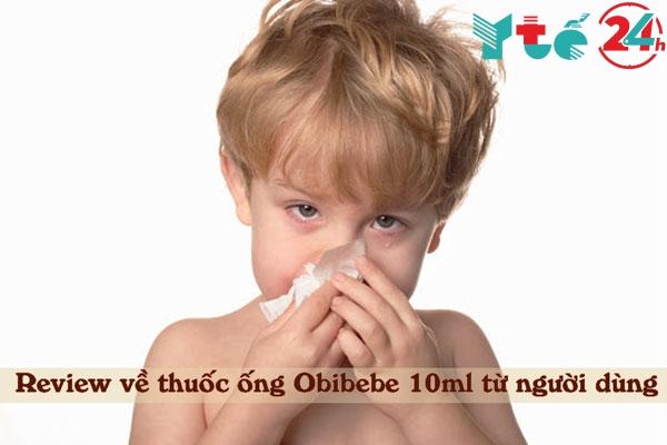 Những review về thuốc ống Obibebe 10ml từ người dùng