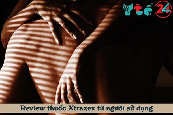Những nhận xét tích cực từ người dùng Xtrazex