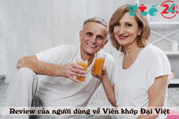 Những review tích cực của người dùng về Viên khớp Đại Việt