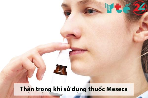 Những lưu ý khi sử dụng thuốc xịt mũi Meseca