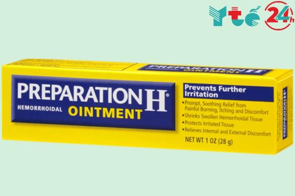 Thuốc mỡ bôi trĩ Preparation H Ointment của Mỹ
