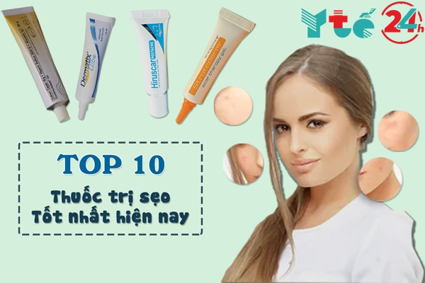 TOP 10 thuốc trị sẹo tốt nhất hiện nay