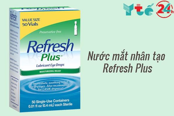 Nước mắt nhân tạo dạng tép Refresh Plus Lubricant Eye Drops