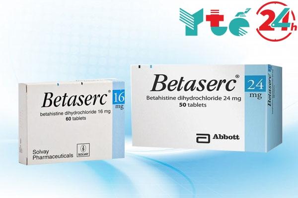 Betaserc là thuốc gì?
