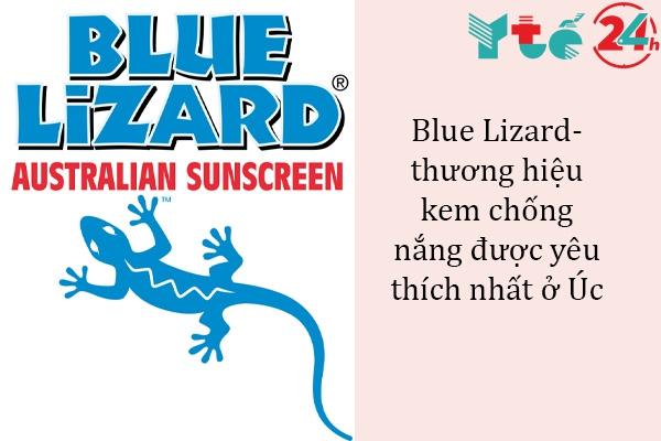Kem chống nắng Blue Lizard là một sản phẩm được sử dụng rộng rãi ở Úc