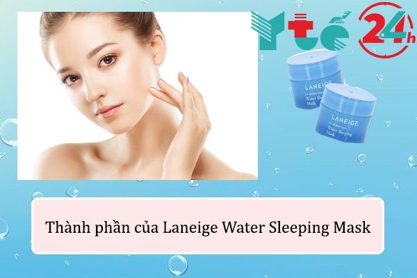 Thành phần Laneige Water Sleeping Mask