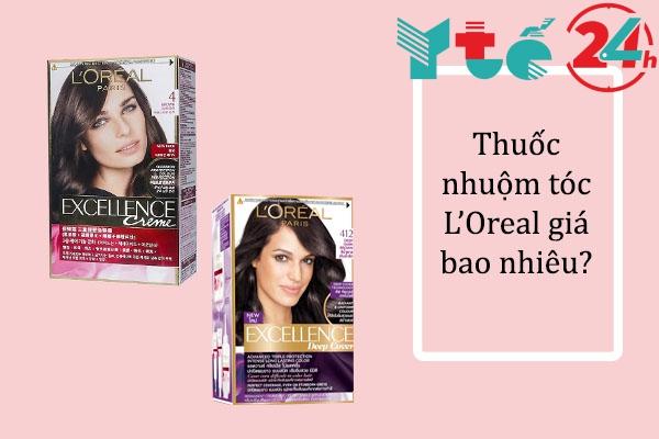 Thuốc nhuộm tóc L'Oreal giá bao nhiêu?