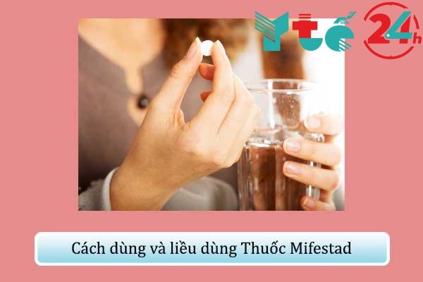 Cách dùng và liều dùng Thuốc Mifestad
