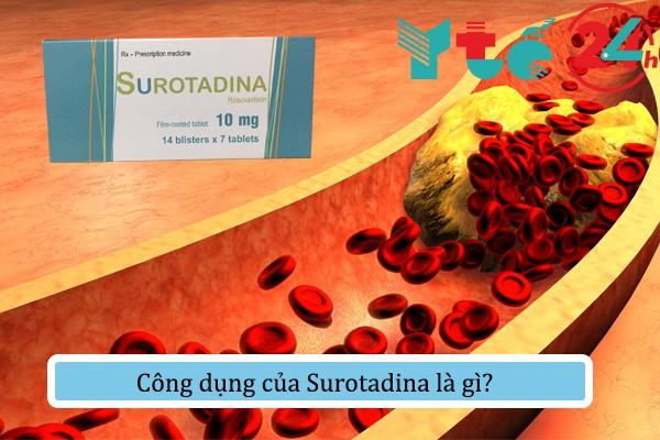 Công dụng của Surotadina là gì?