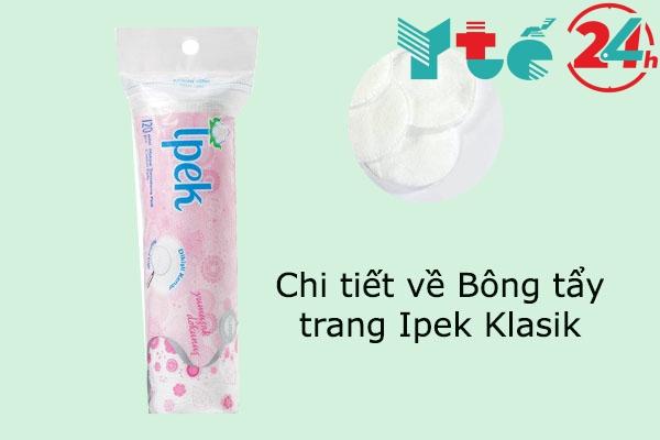 Chi tiết về Bông tẩy trang Ipek Klasik