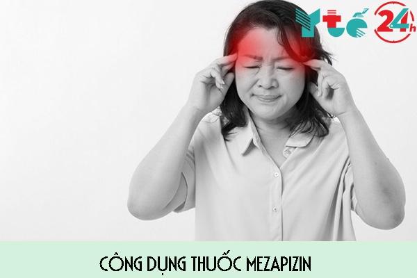 Công dụng thuốc Mezapizin