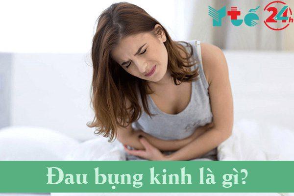 Đau bụng kinh là gì?