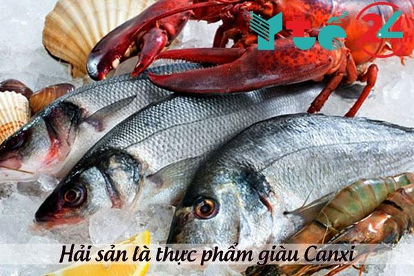Hải sản là thực phẩm giàu Canxi