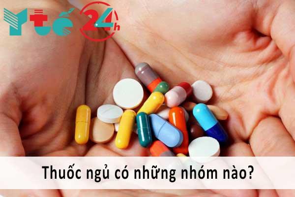 Các nhóm thuốc điều trị mất ngủ