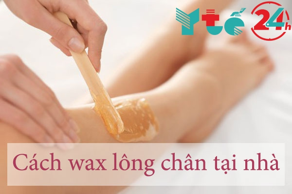 Cách Wax lông chân tại nhà