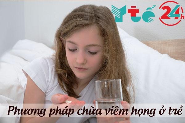 Những phương pháp chữa trị viêm họng ở trẻ