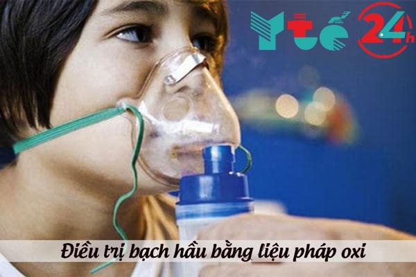 Dùng liệu pháp oxi để điều trị bệnh bạch hầu