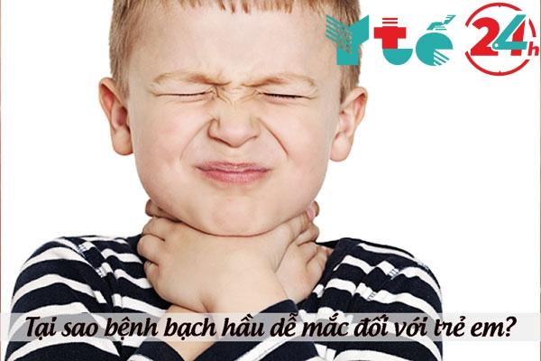 Tại sao bệnh bạch hầu lại thường xảy ra đối với trẻ em?