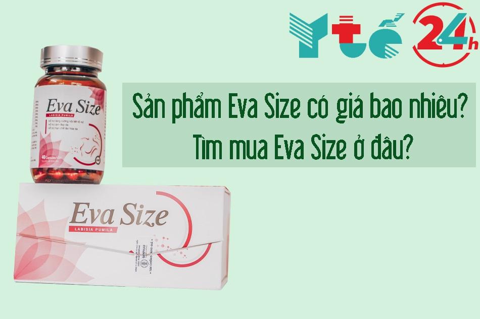 Giá bán và địa chỉ mua Eva Size