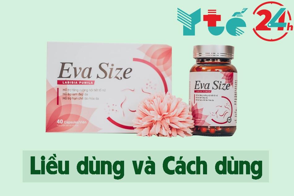 Hướng dẫn sử dụng viên uống Eva Size hiệu quả