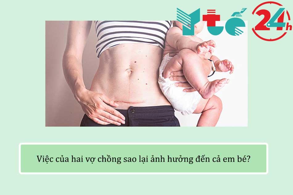 việc của hai vợ chồng sao lại ảnh hưởng đến cả em bé?