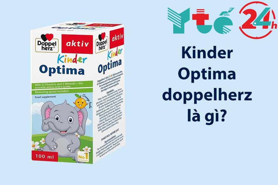 Kinder optima doppelherz là gì?